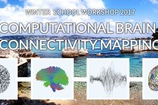 Winter School Workshop 2017: Computational Brain Connectivity Mapping